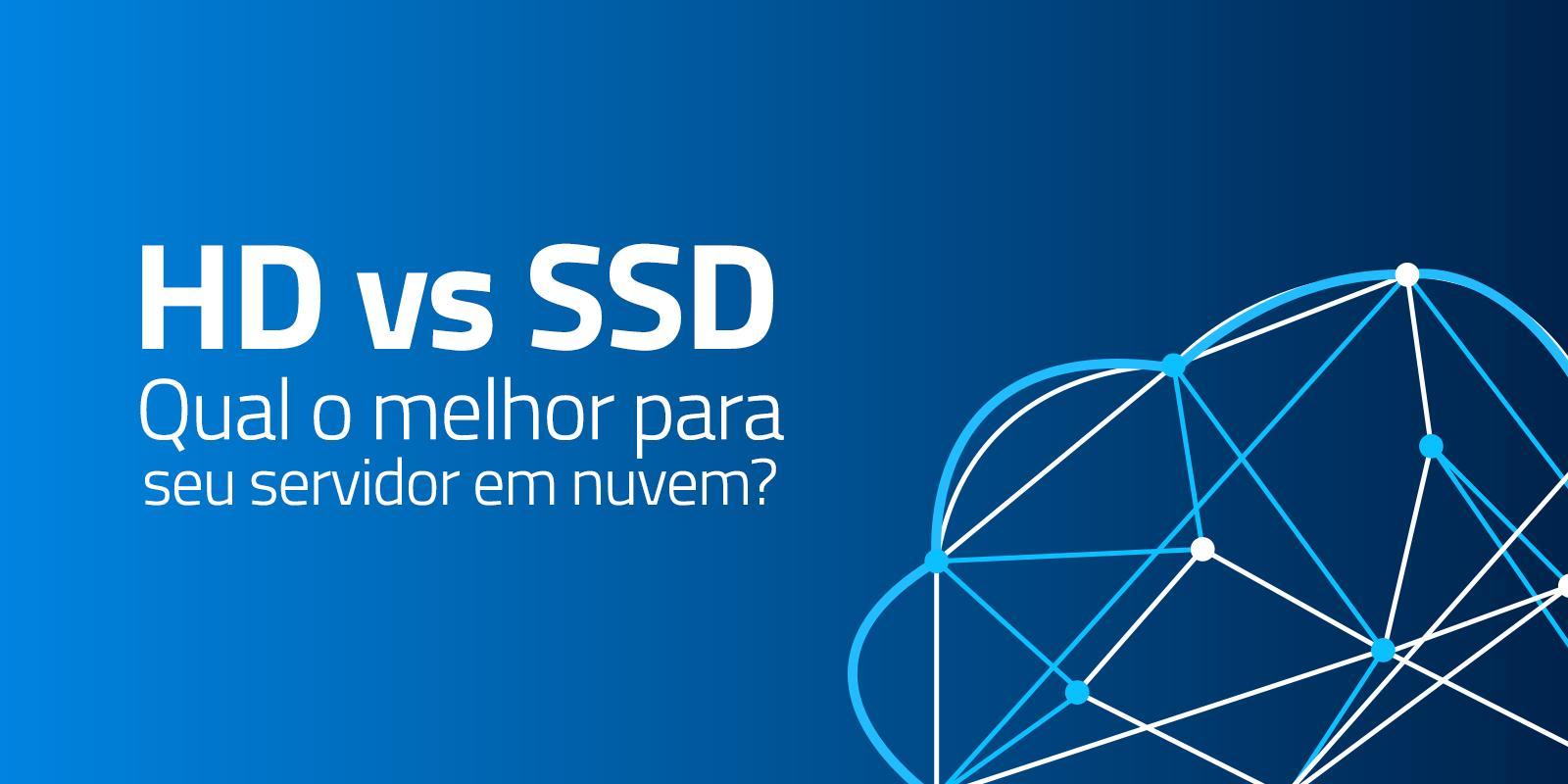 Disco SSD ou HDD: Qual é o melhor para seu servidor?